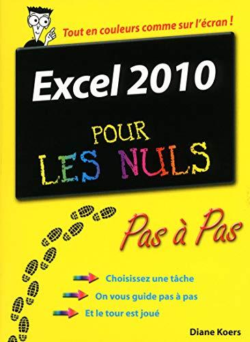 Excel 2010 Pas à pas Pour les nuls par Diane KOERS