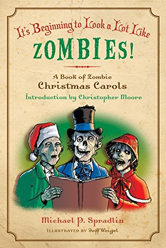 It's Beginning to Look a Lot Like Zombies!: A Book of Zombie Christmas (Look Zombie)