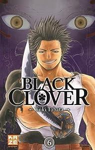 """Afficher """"Black Clover n° 6 Fend la mort : Black clover, 6"""""""