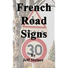 French Road Signs (English Edition)