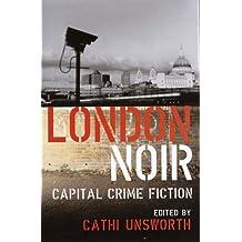 London Noir: Capital Crime Fiction