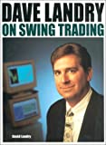 Dave Landry on Swing Trading [Hardcover] by