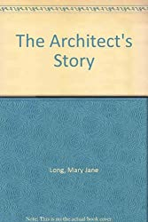The Architect's Story