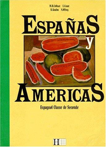 Espanas y Americas, 2e. Livre de l'élève