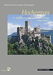 Hocheppan: Die Burg und die romanischen Fresken in ihrer Kapelle (Burgen (Südtiroler Burgeninstituts))