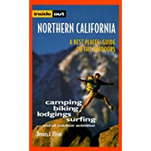 Inside Out Northern California (Best Places Guide to the Outdoors)