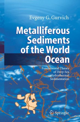 Metalliferous Sediments of the World Ocean: Fundamental Theory of Deep-Sea Hydrothermal Sedimentation