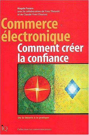 Commerce Electronique : Comment Créer la Confiance