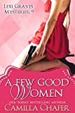 A Few Good Women (Lexi Graves Mysteries Book 9)