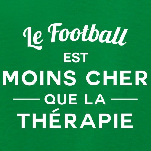 Le football est moins cher que la thérapie - Femme T-Shirt - 14 couleur Vert