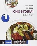 Che storia! Storia antica-Atlante geo-storia-Cittadinanza. Per la Scuola media. Con e-book. Con espansione online: 1