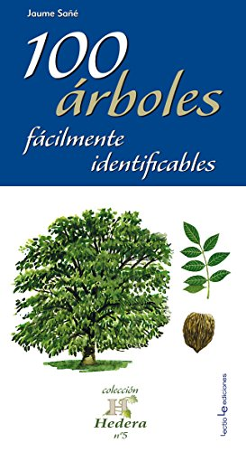 100 Árboles Fácilmente Identificables (Hedera) por Jaume Sañé