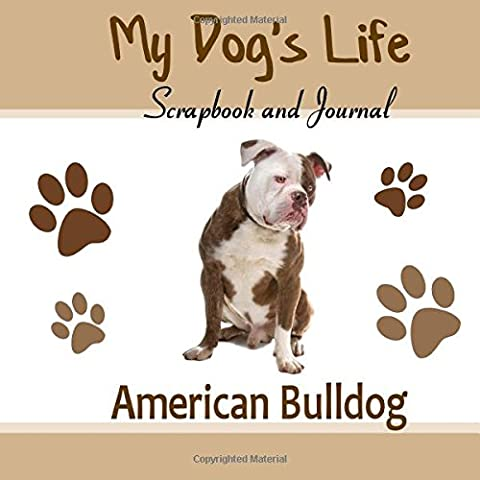 My Dog's Life Scrapbook and Journal American