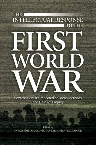 the-intellectual-response-to-the-first-world-war-how-the-conflict-impacted-on-ideas-methods-and-fiel