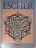 Der Zauberspiegel des Maurits Cornelis Escher - Bruno Ernst