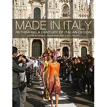 Made in Italy: Rethinking a Century of Italian Design
