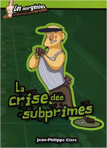 La crise des subprimes par Jean-Philippe Clerc