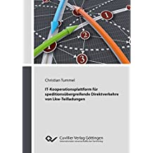 IT-Kooperationsplattform für speditionsübergreifende Direktverkehre von Lkw-Teilladungen