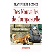 Des Nouvelles de Compostelle: Les histoires du chemin (Souny poche t. 114) (French Edition)