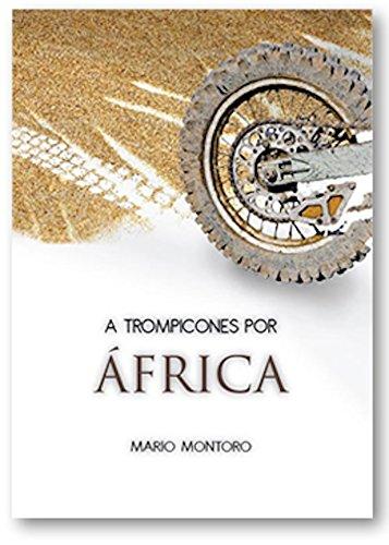 A Trompicones Por África par Mario Montoro