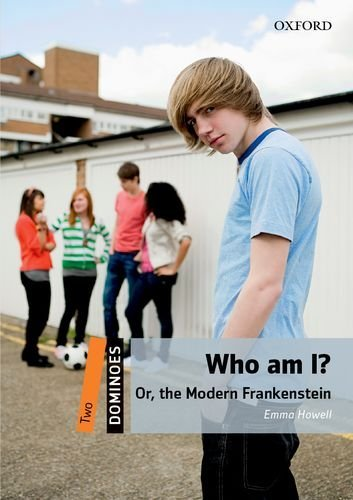 Dominoes: Two: Who am I? Or, the Modern Frankenstein por Emma Howell