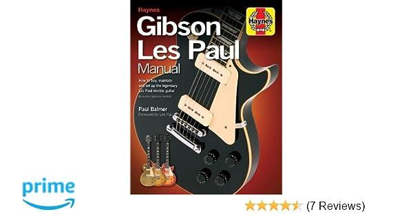 gibson les paul manual haynes manual music amazon co uk paul rh amazon co uk Gibson EDS-1275 Gibson Explorer