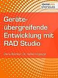 Geräteübergreifende Entwicklung mit RAD Studio (shortcuts 228)