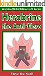 Minecraft: Herobrine the Anti-Hero (A...
