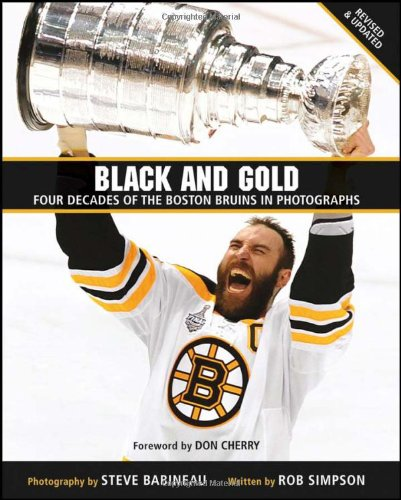 Black and Gold: Four Decades of the Boston Bruins in Photographs por Steve Babineau