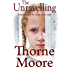 The Unravelling: Children can be very very cruel (A gripping domestic noir thriller)