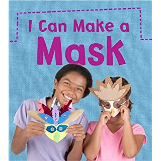 I Can Make a Mask (What Can I Make Today?)