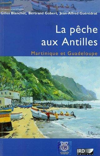 La pêche aux Antilles: Martinique et Guadeloupe