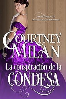 La conspiración de la condesa (Los hermanos siniestros nº 3) de [Milan, Courtney]