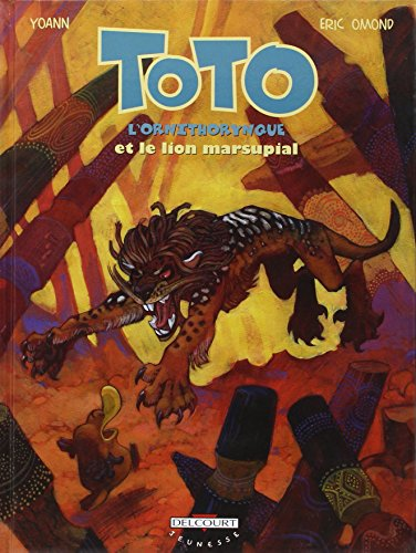 Toto l'ornithorynque (7) : Toto l'ornithorynque et le lion marsupial