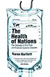 The Health of Nations: The Campaign to E...