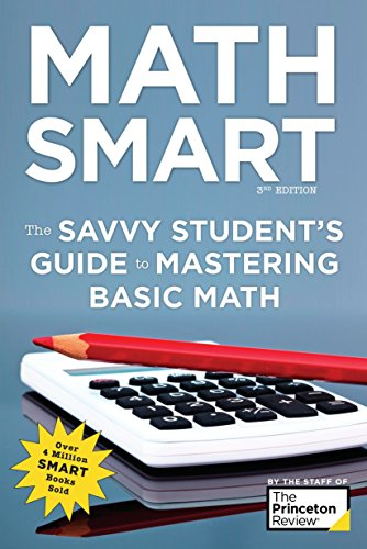 Math Smart, 3rd Edition: The Savvy Student's Guide to Mastering Basic Math (Smart Guides)