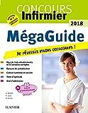 Méga Guide 2018 Concours infirmier: Écrit et Oral. Avec livret d'entraînement détachable