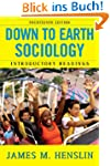Down to Earth Sociology: 14th Edition...