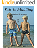 Fair to Middling: a love story (English Edition)