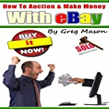 Chapter 1: Introduction to eBay and How the Auction Works