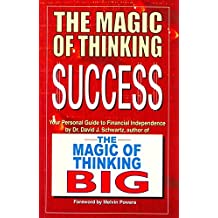 The Magic of Thinking Success