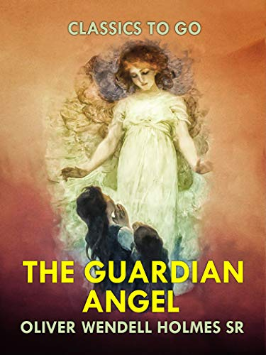 The Guardian Angel (English Edition)