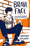 Brave Face: A Memoir (English Edition)