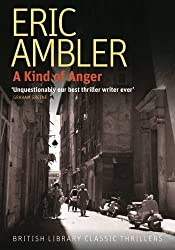 A Kind of Anger (British Library Classic Thrillers) (British Library Thriller Classics)