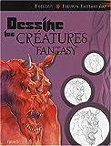 Dessine les créatures fantasy de Follenn (2008) Broché