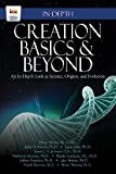 Creation Basics & Beyond: An In-Depth Look at Science, Origins, and Evolution by Henry Morris III (2013-08-02)