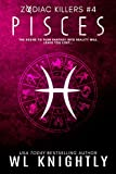 Pisces (Zodiac Killers Book 4)