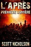 Première Lumière: Un thriller post-apocalyptique (L'Après t. 0)