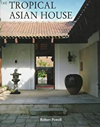 The Tropical Asian House