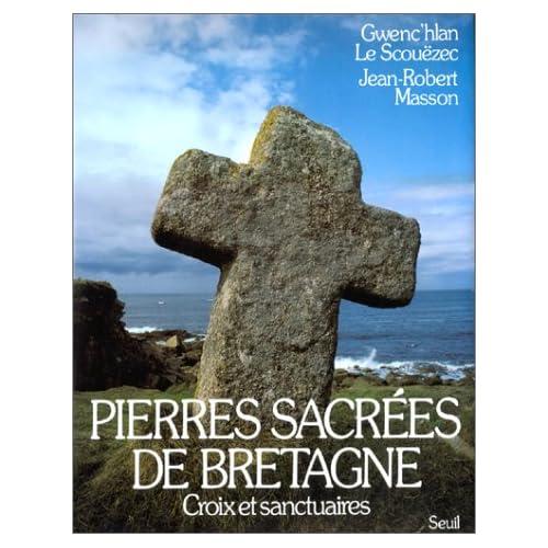 Pierres sacrées de Bretagne, tome 2